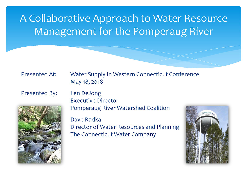 A Collaborative Approach to Water Resource Management for the Pomperaug River