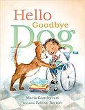 Hello Goodbye Dog.jpg