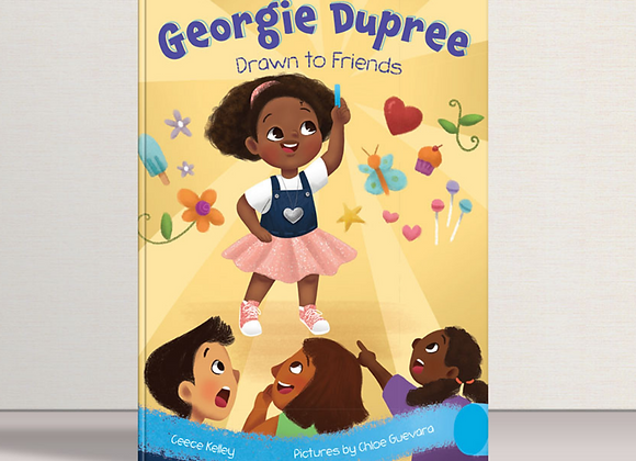 Georgie Dupree: Drawn to Friends (Book 1)