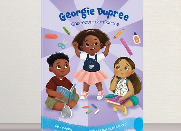 Georgie Dupree:         Classroom Confidence (Book 2)