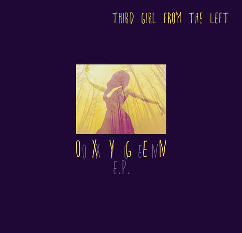 Oxygen EP - Third Girl From The Left