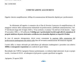 Oggetto: decreto semplificazioni: obbligo di comunicazione del domicilio digitale per i professionis