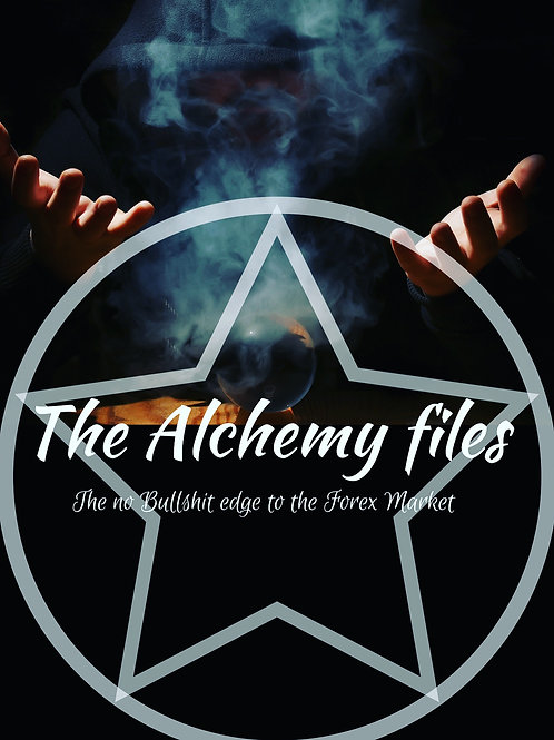 The Alchemy Files: The No Bull Shit Edge To The Forex Market