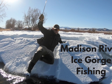 Ice Gorge Fishing Expedition on the upper Madison River