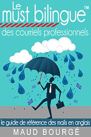 Le Must Bilingue |  Professional Emails | Courriels professionnels
