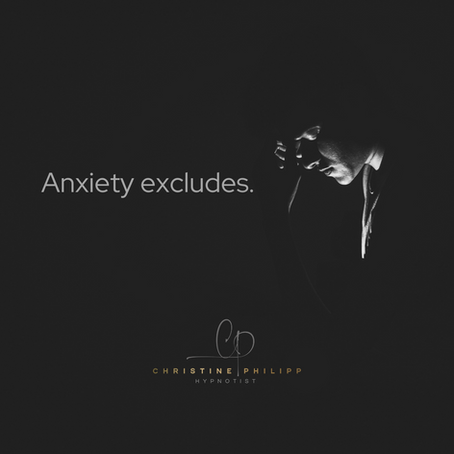 Anxiety excludes
