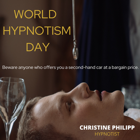 World Hypnotism Day- Let's talk about that.