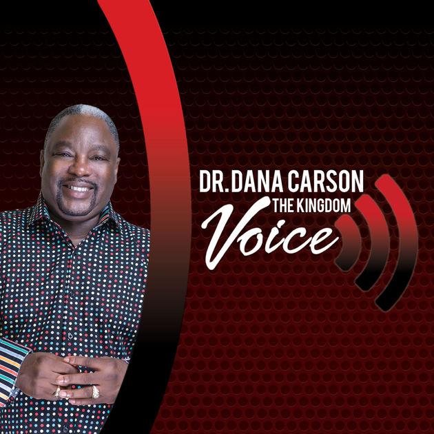 Kingdom Voice Dana Carson