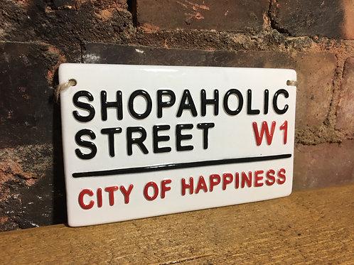 SHOPAHOLIC STREET
