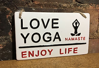 Love Yoga, enjoy life, Namaste. By Love Ceramics, London Street Signs.