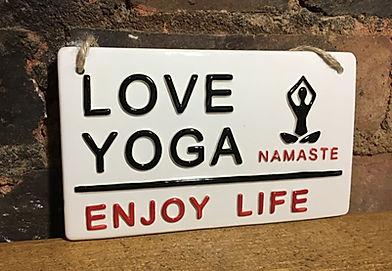 Love Yoga, enjoy life, Namaste. By Love Ceramics, London Street Signs.