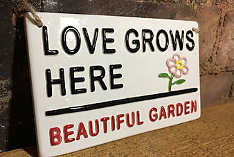 Love Ceramics-London Street Signs. Love Grows Here, Beautiful Garden. Like all our signs, suitable for outdoor use.