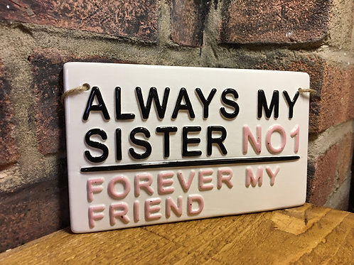 always my sister street sign