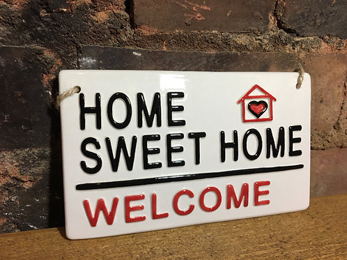 HOME SWEET HOME-Welcome