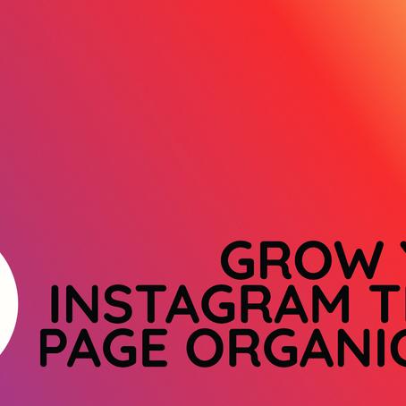 5 Key Ways to Grow Your Instagram Theme Page Organically