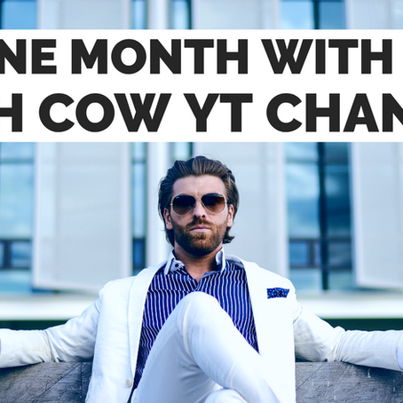 My First Month With a 'Cash Cow YouTube Channel'