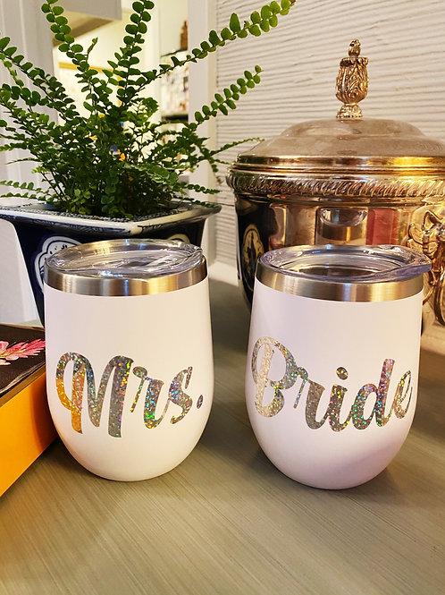 MRS. or BRIDE Wine Tumbler