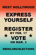 Not too late to Register to Vote or Vote by Mail, WeHo.