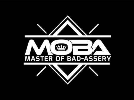 M.O.B.A. is Here!