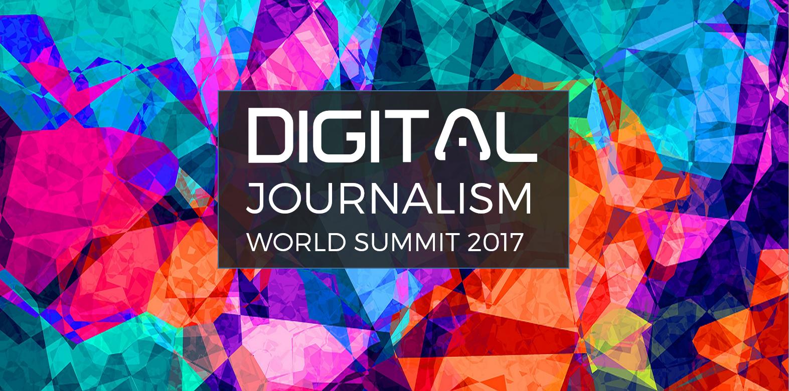 Digital Journalism World 2017