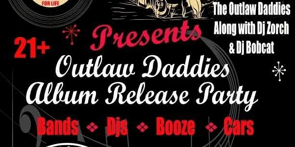 Outlaw Daddies Album Release Party