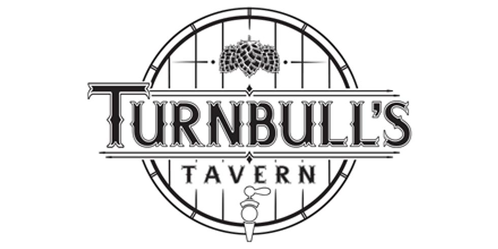 TURNBULL'S TAVERN PRESENTS