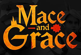 Mace and Grace