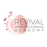 Revival Aesthetic and Beauty Academy.png