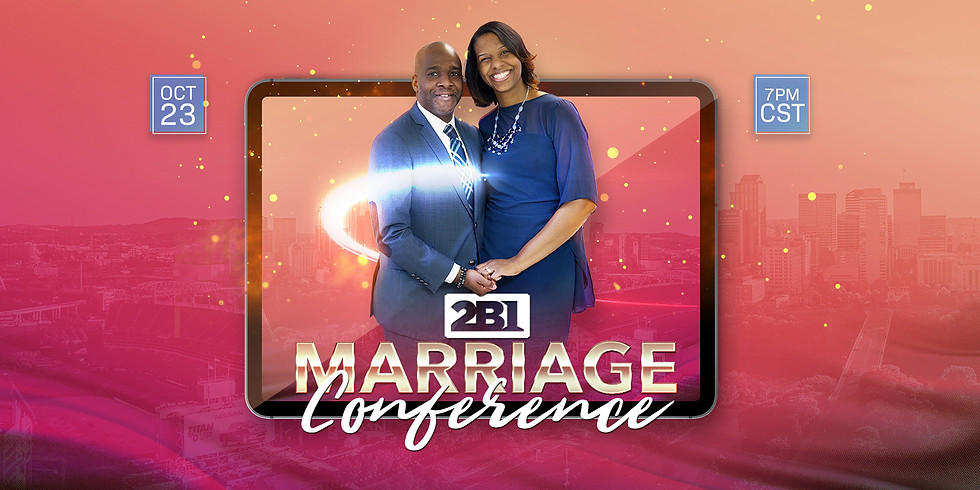 2B1 Marriage Conference