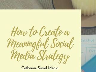 Meaningful Social Media Strategy Starter Kit