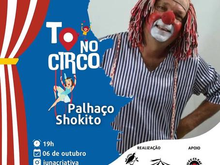Live TO no Circo recebe os Palhaços Shokito e Batatinha Frita