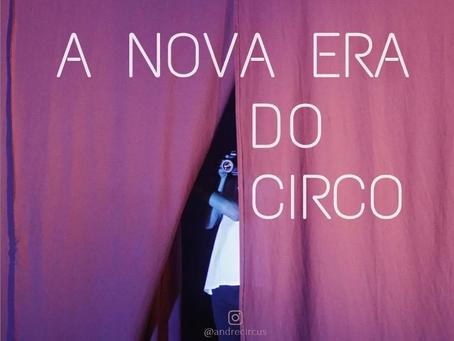 A Nova Era do Circo