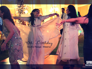 40th Birthday Blast at Meerut