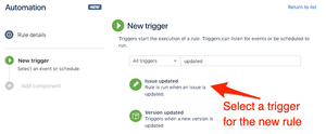 Select new trigger to automatically update selected fields in Jira