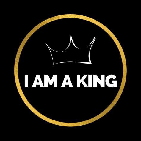 I Am A King.png