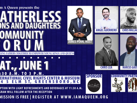 I Am A Queen Sets Out to Empower Fatherless Sons and Daughters at Community Forum on June 1