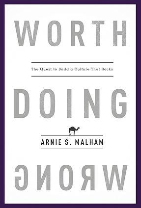 WorthDoingWrong | Arnie Malham