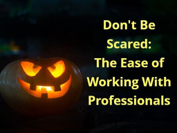 The Ease of Working With Professionals