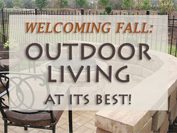 Welcoming Fall: Outdoor Living at Its Best!
