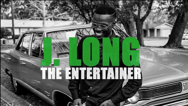 J.LONG THE ENTERTAINER