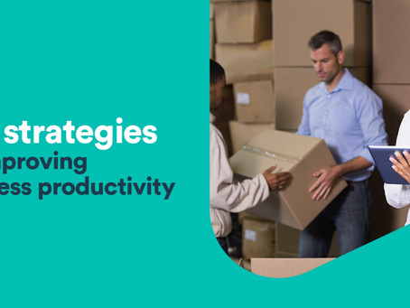 Top 3 Strategies to Improve Business Productivity