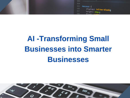 Top 3 Reasons to Leverage AI in Small Business