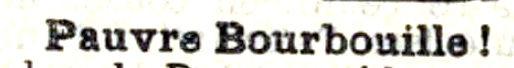 1890 - pauvre bourbouille _01.jpg