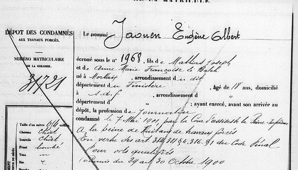 Jaouen Eugène Albert morlaix le balch finistere bagne guyane bagnard