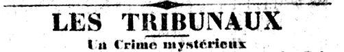 Les trinunaux _ un crime mystérieux.jpg