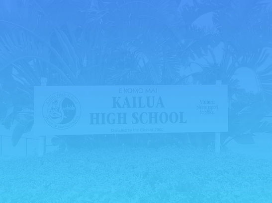 Kailua High School Welcome Sign
