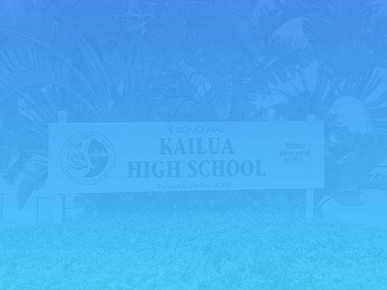 Kailua High School Welcome Sign