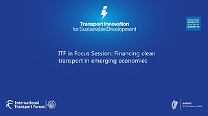 ITF in Focus Session - Financing Clean Transport.jpg