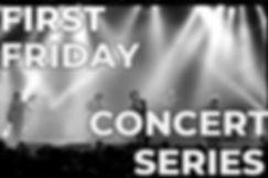 First-Friday-Concert-Series.jpg