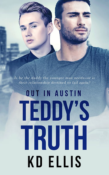 Cover for the novel Teddy's Truth by KD Ellis featuring two attractive men with the city of Austin in the background